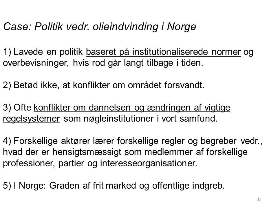 Case: Politik vedr. olieindvinding i Norge