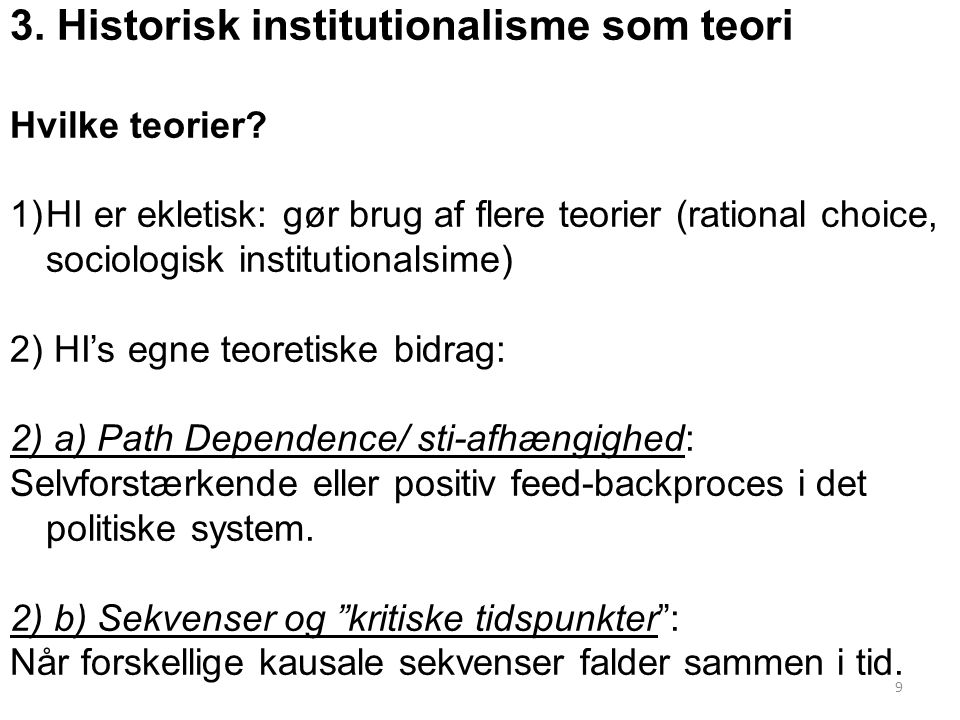 3. Historisk institutionalisme som teori