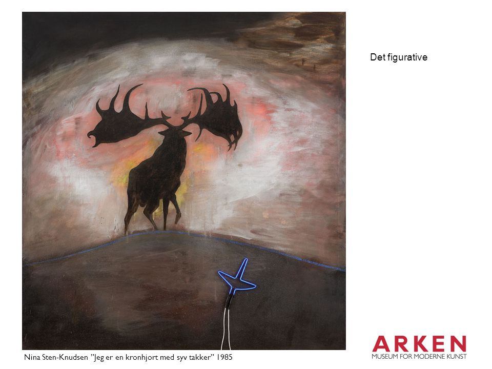 Det figurative Nina Sten-Knudsen Jeg er en kronhjort med syv takker 1985