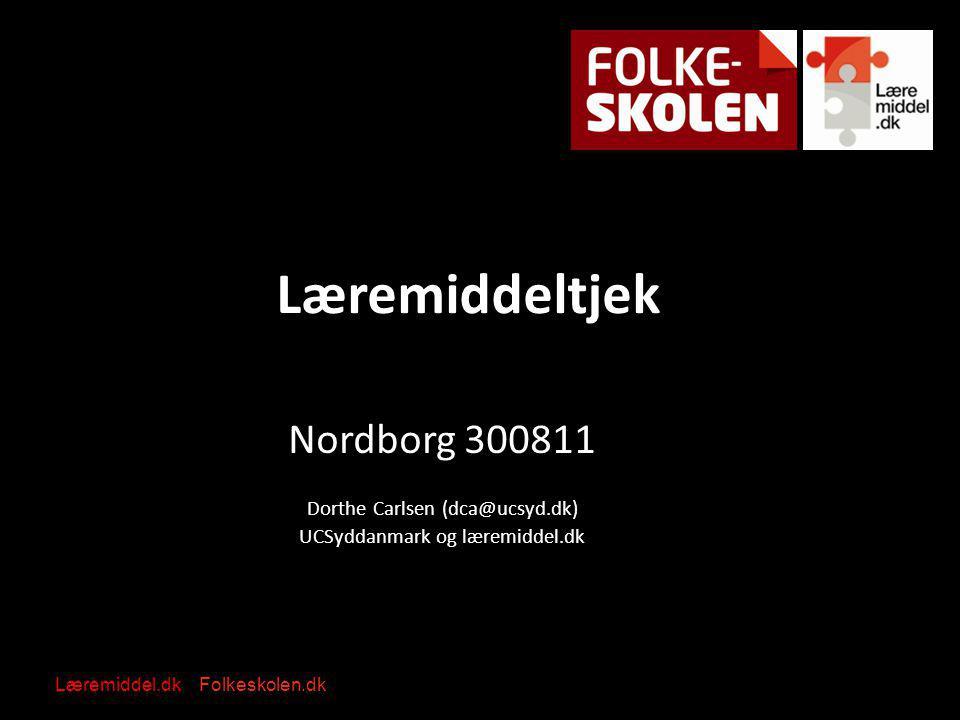 Læremiddeltjek Nordborg 300811 Dorthe Carlsen (dca@ucsyd.dk)