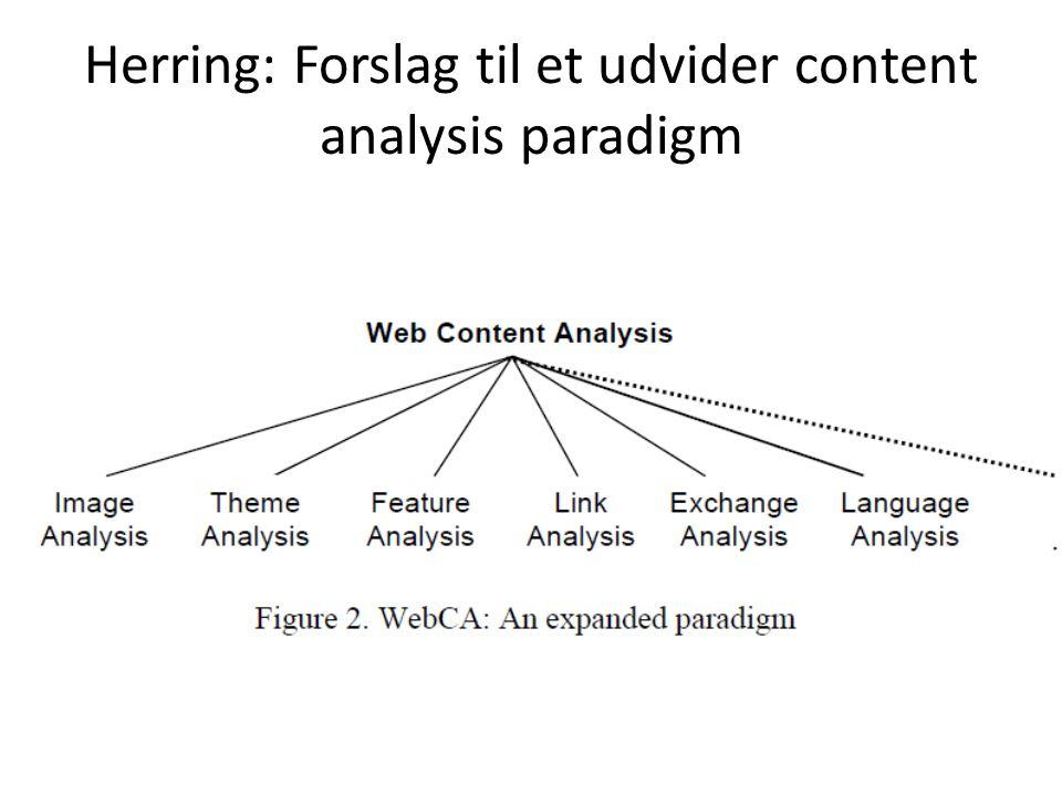 Herring: Forslag til et udvider content analysis paradigm