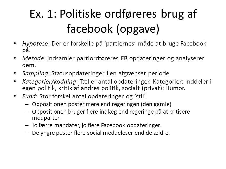 Ex. 1: Politiske ordføreres brug af facebook (opgave)