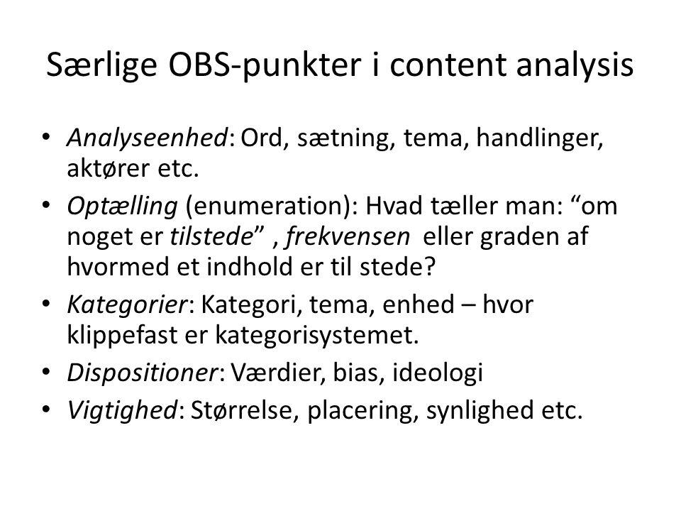 Særlige OBS-punkter i content analysis