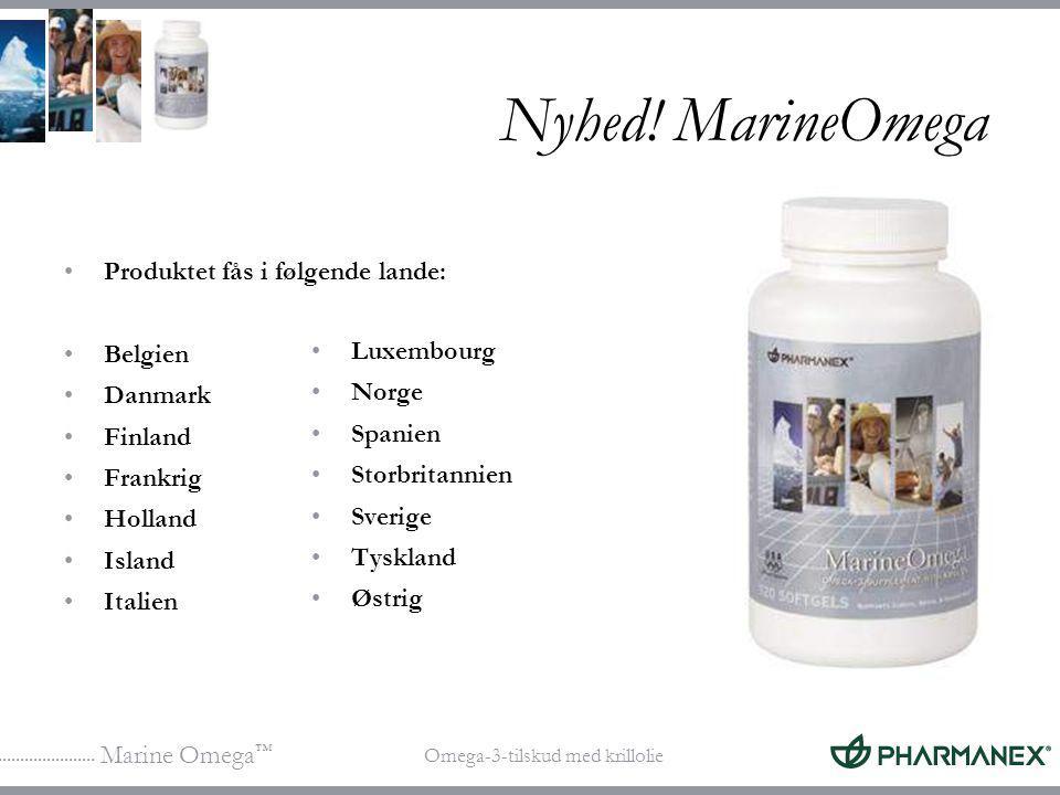 Nyhed! MarineOmega Produktet fås i følgende lande: Belgien Danmark
