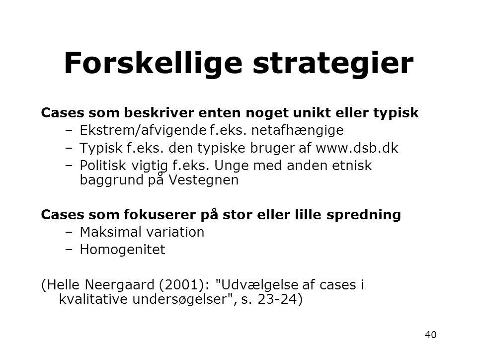 Forskellige strategier