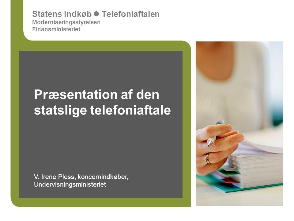 Præsentation af den statslige telefoniaftale