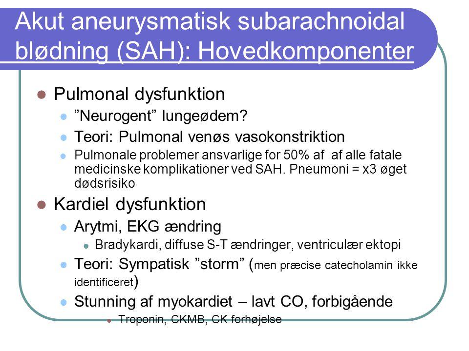 Akut aneurysmatisk subarachnoidal blødning (SAH): Hovedkomponenter