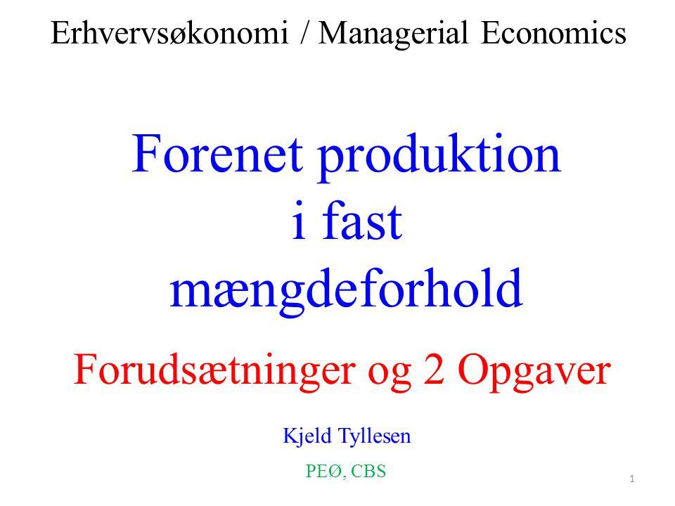 Forenet produktion i fast mængdeforhold