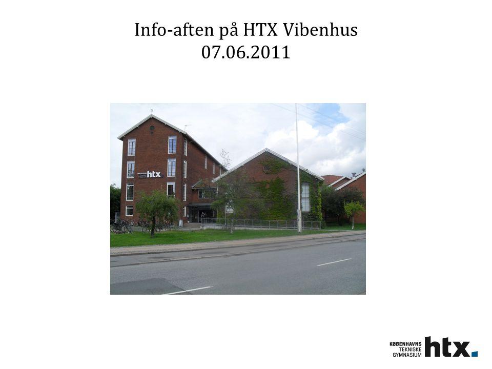 Info-aften på HTX Vibenhus 07.06.2011