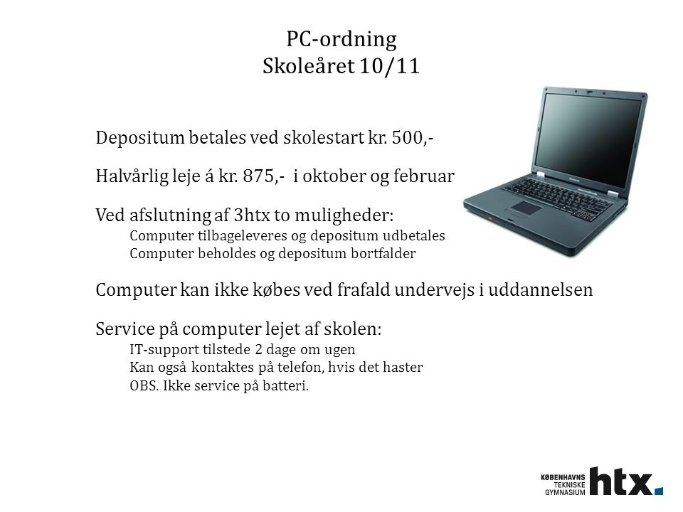 PC-ordning Skoleåret 10/11