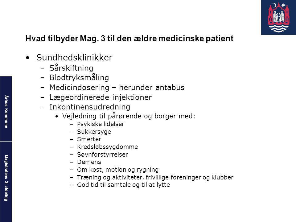Hvad tilbyder Mag. 3 til den ældre medicinske patient