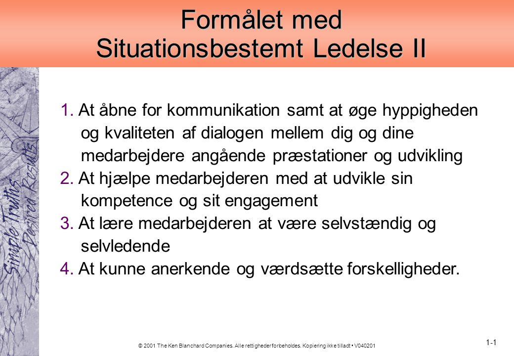 Formålet med Situationsbestemt Ledelse II