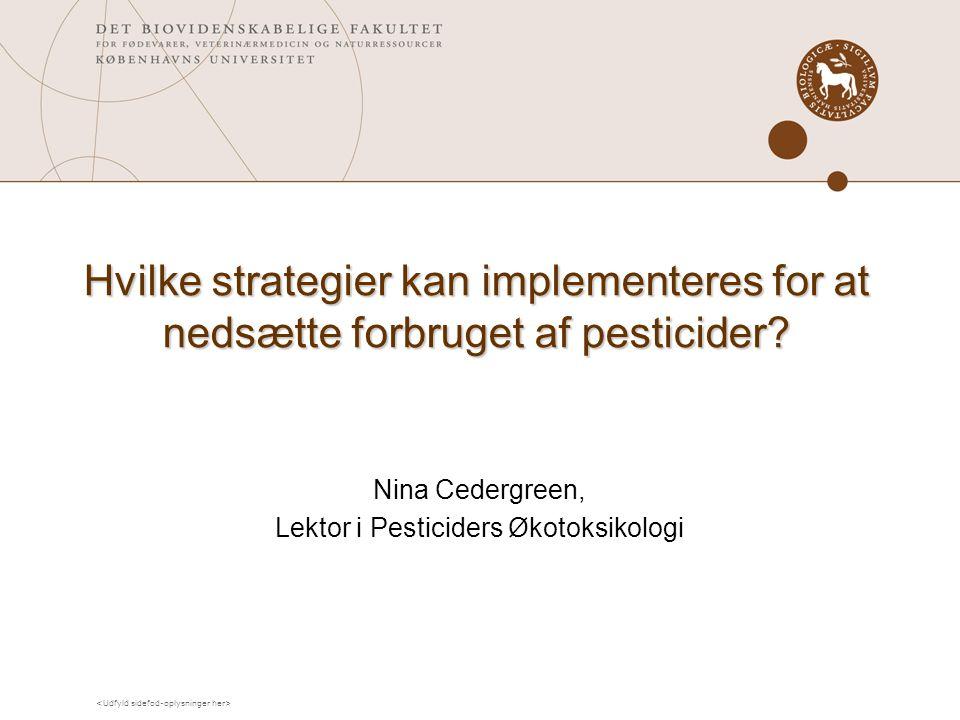 Nina Cedergreen, Lektor i Pesticiders Økotoksikologi
