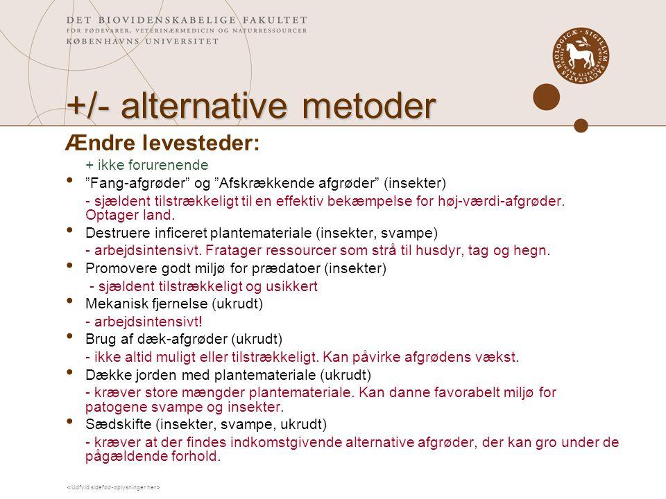 +/- alternative metoder
