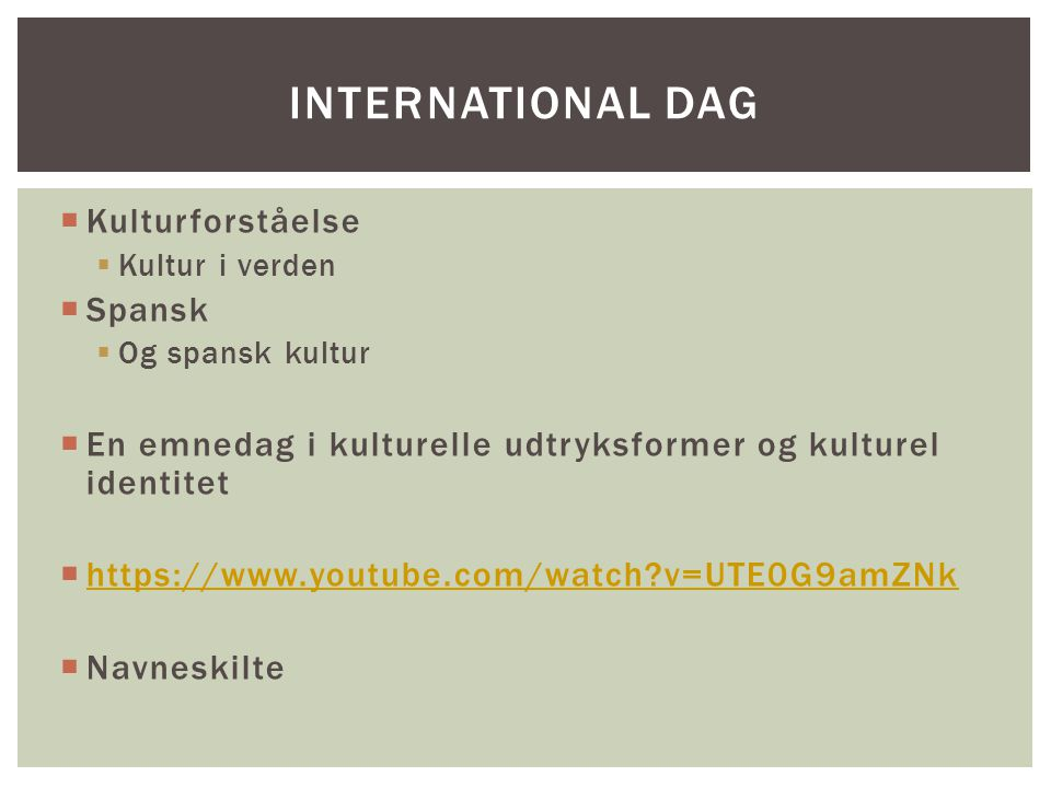 International dag Kulturforståelse Spansk