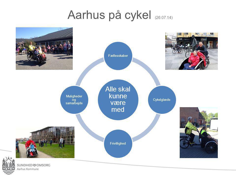 Aarhus på cykel (26.07.14) Alle skal kunne være med Fællesskaber