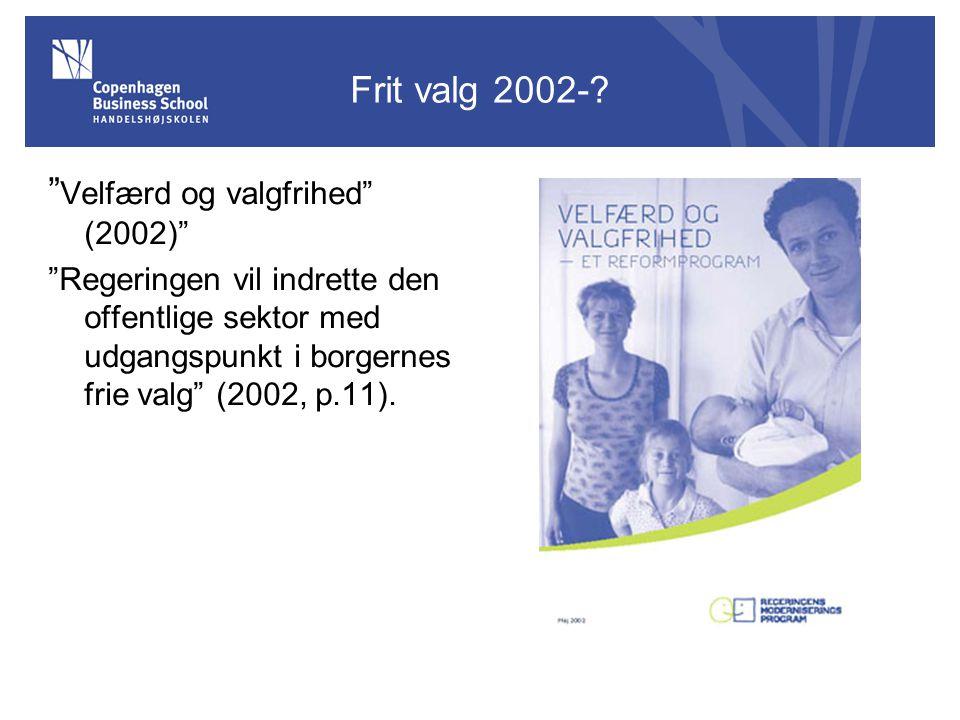 Velfærd og valgfrihed (2002)