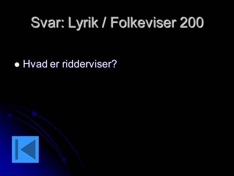 Svar: Lyrik / Folkeviser 200