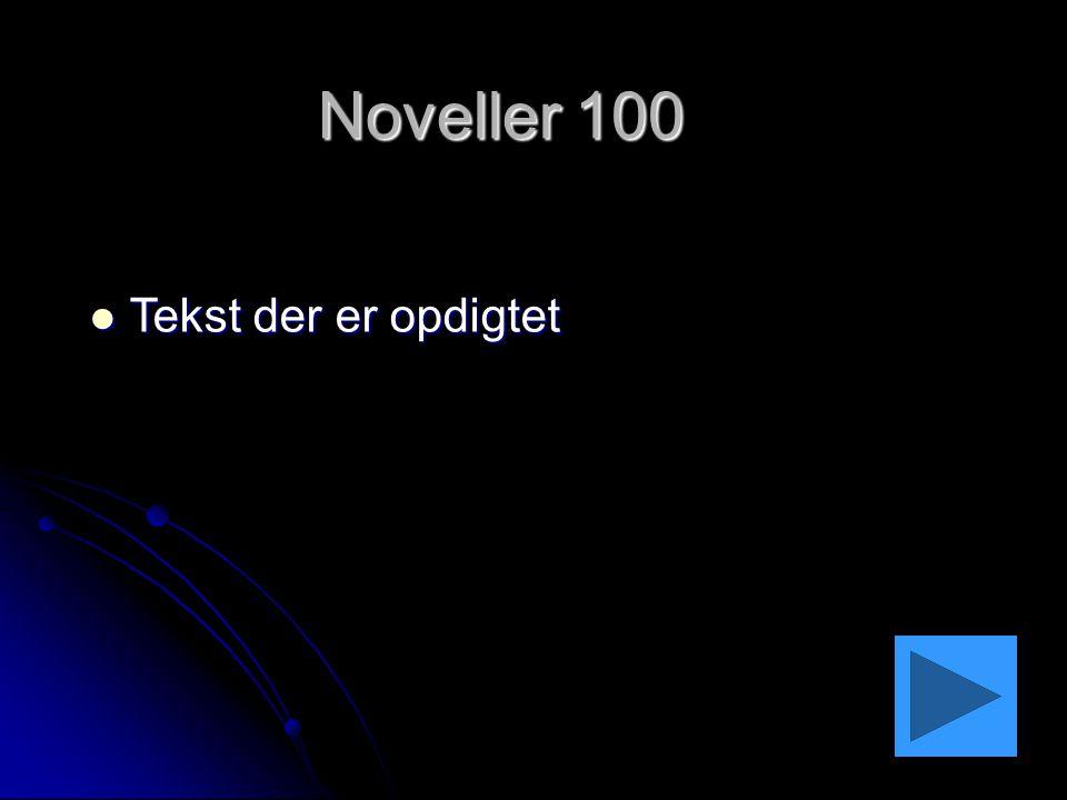 Noveller 100 Tekst der er opdigtet
