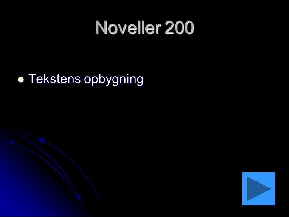 Noveller 200 Tekstens opbygning