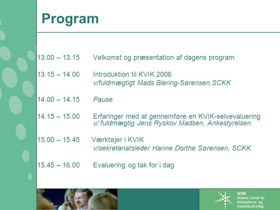 Program 13.00 – 13.15 Velkomst og præsentation af dagens program