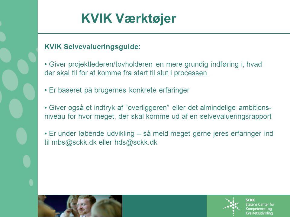 KVIK Værktøjer KVIK Selvevalueringsguide:
