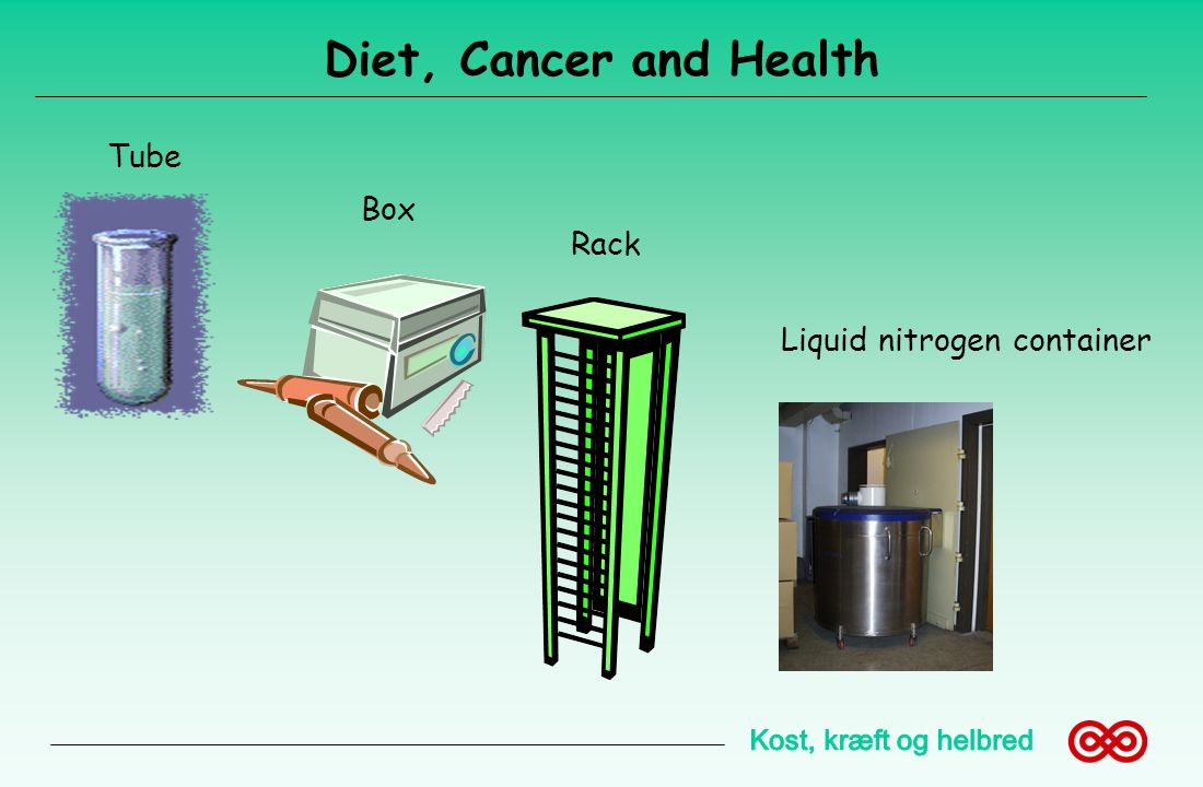Diet, Cancer and Health Tube Box Rack Liquid nitrogen container