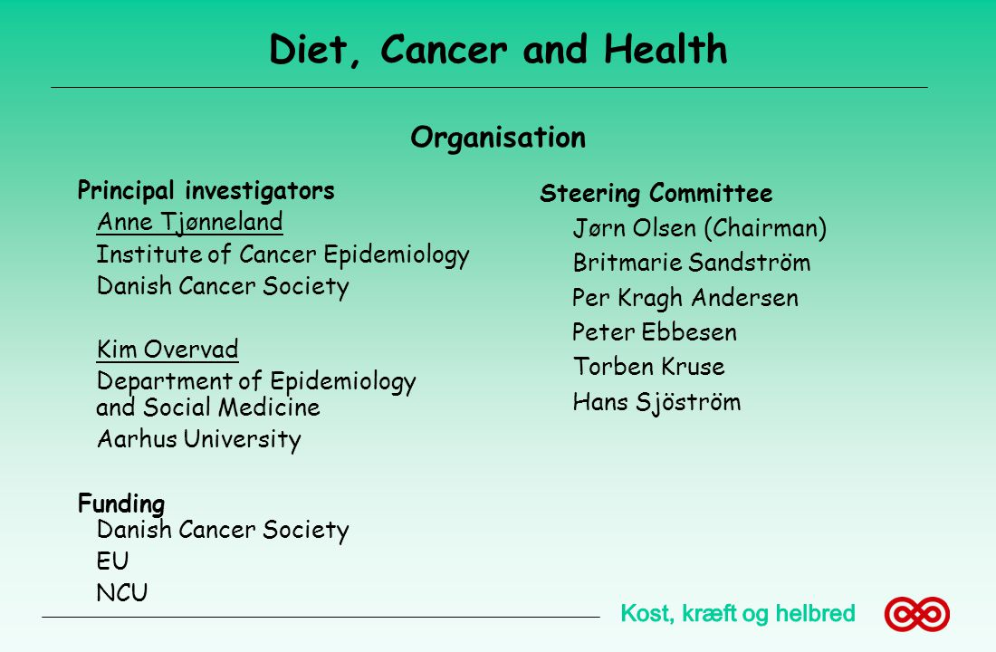 Diet, Cancer and Health Organisation