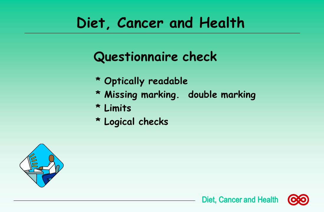 Diet, Cancer and Health Questionnaire check * Optically readable