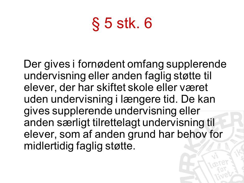 § 5 stk. 6