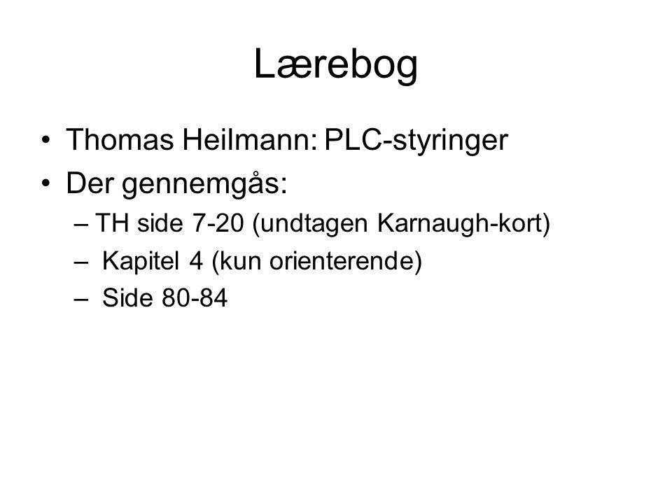 Lærebog Thomas Heilmann: PLC-styringer Der gennemgås: