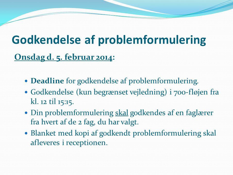 Godkendelse af problemformulering
