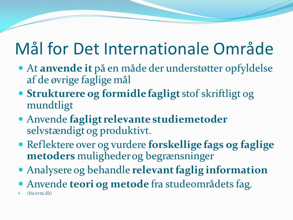 Mål for Det Internationale Område