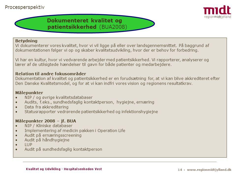 Dokumenteret kvalitet og patientsikkerhed (BUA2008)