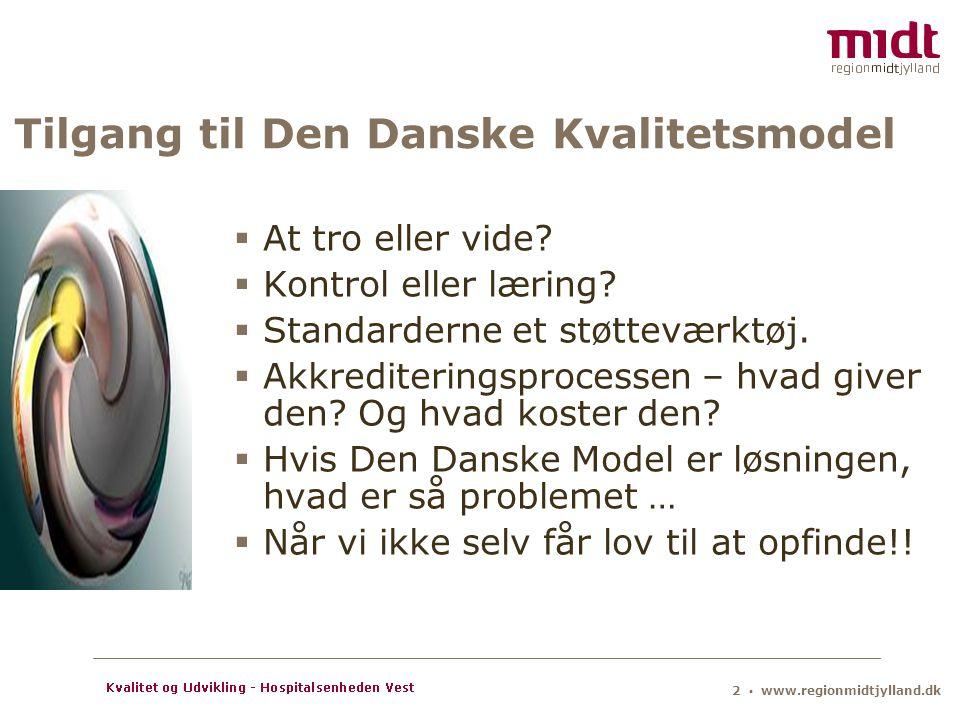 Tilgang til Den Danske Kvalitetsmodel