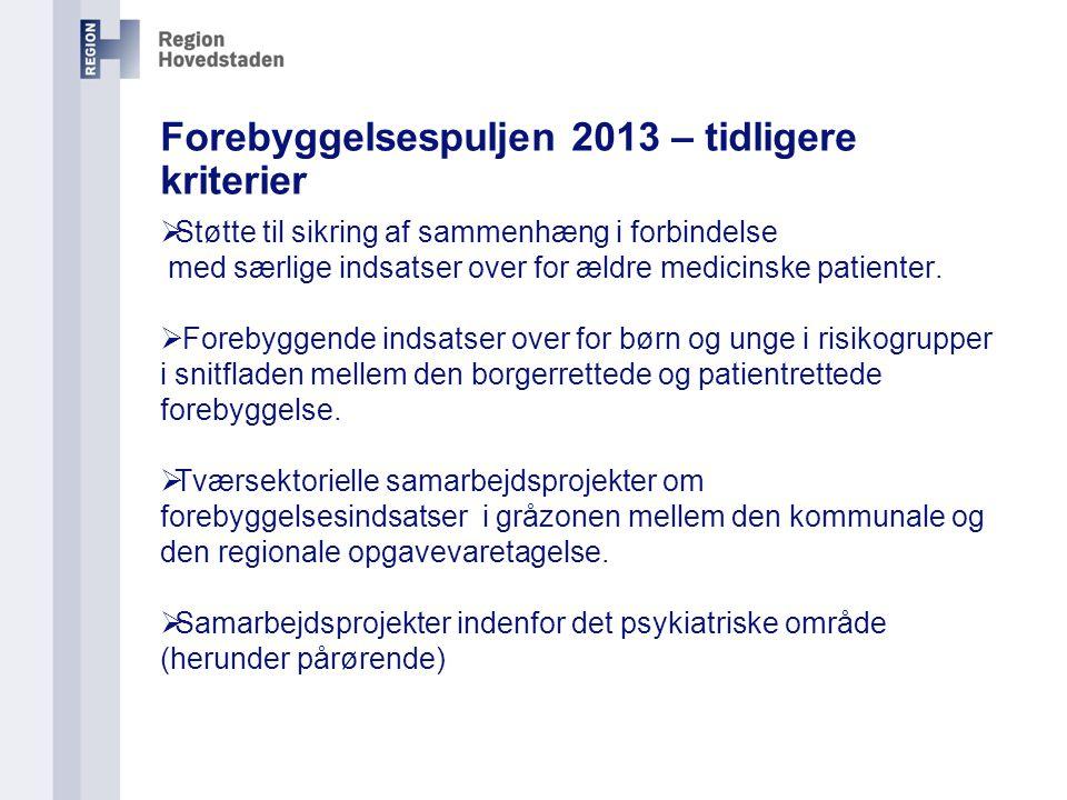 Forebyggelsespuljen 2013 – tidligere kriterier