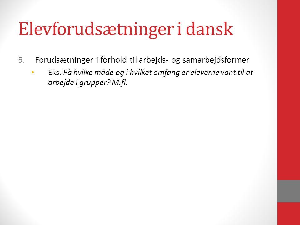 Elevforudsætninger i dansk