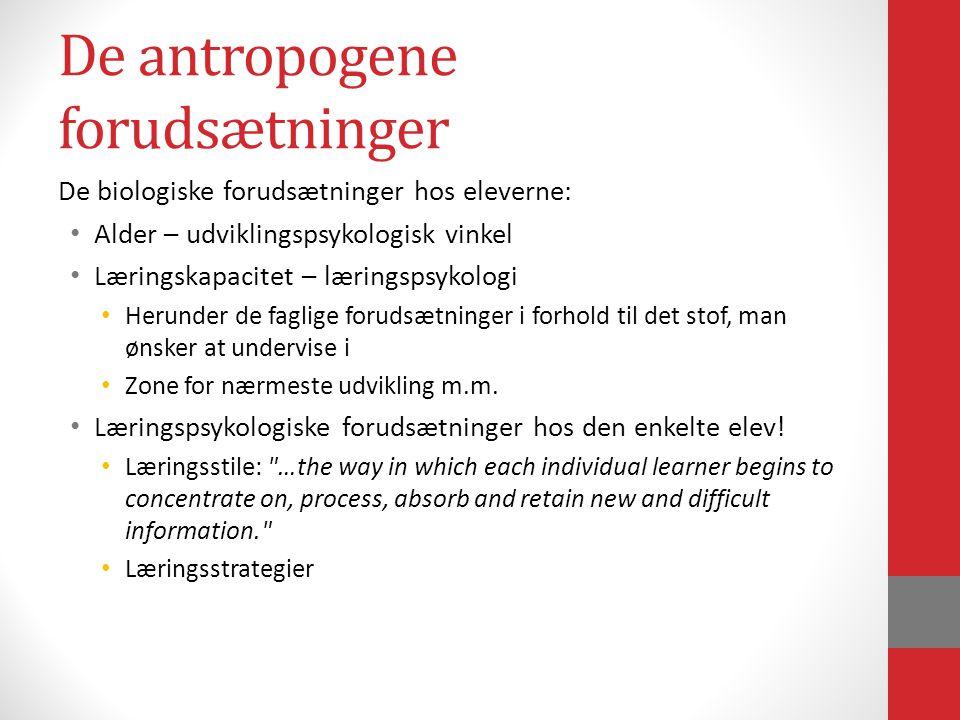 De antropogene forudsætninger