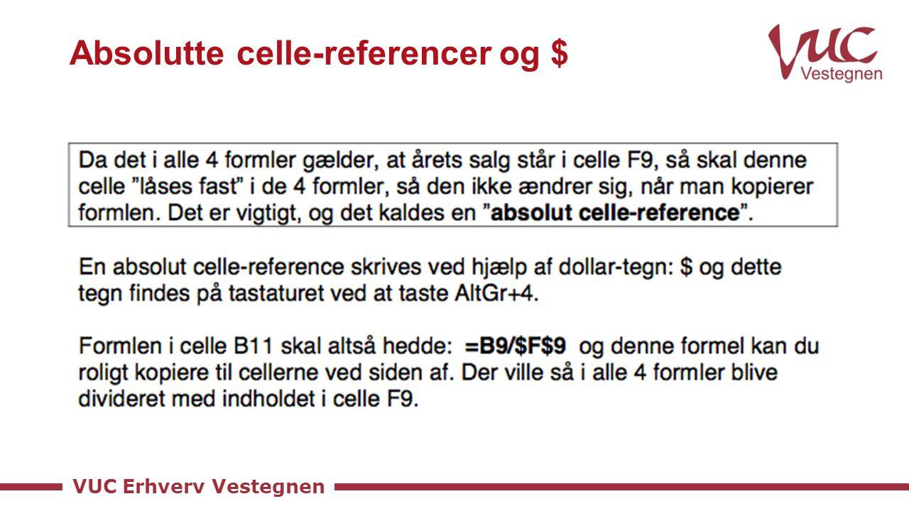 Absolutte celle-referencer og $