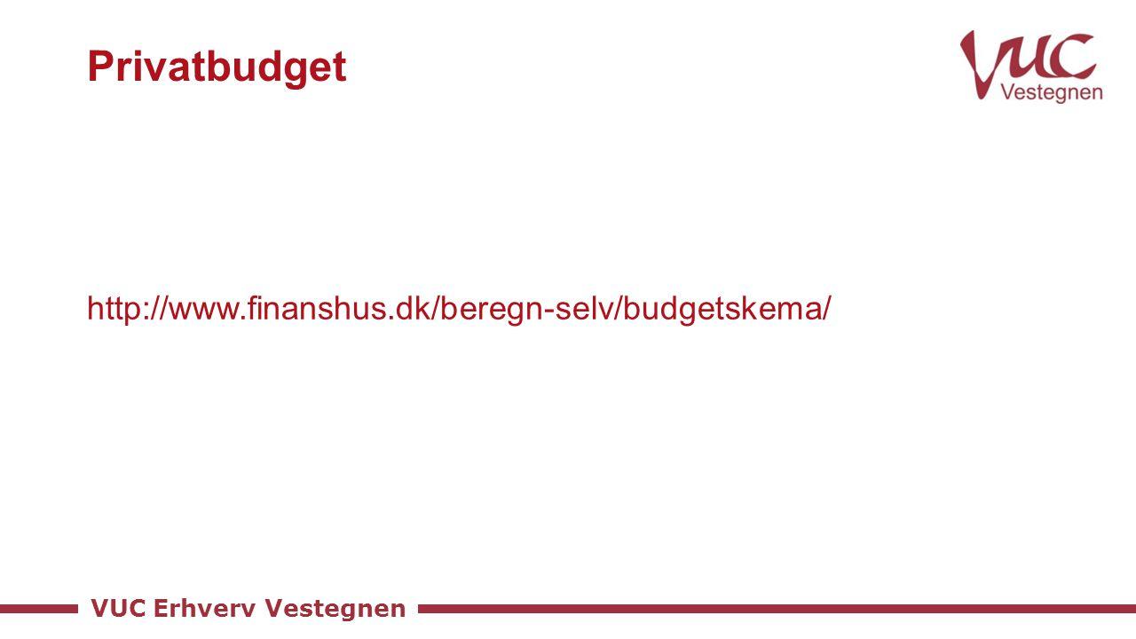 Privatbudget http://www.finanshus.dk/beregn-selv/budgetskema/