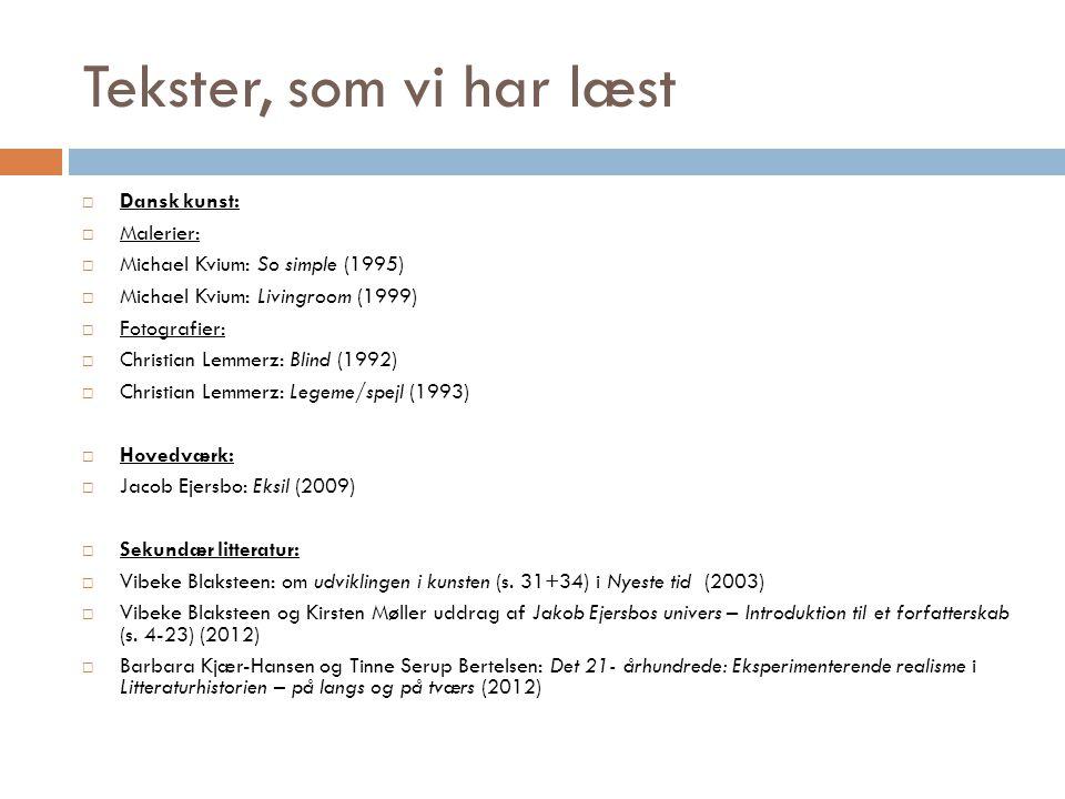Tekster, som vi har læst Dansk kunst: Malerier: