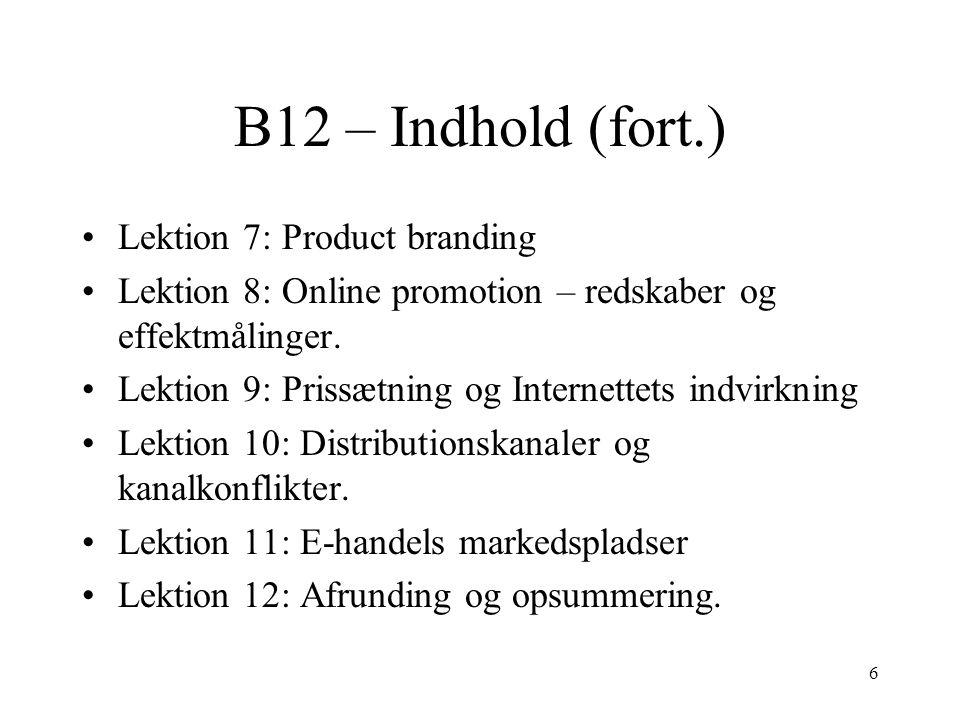 B12 – Indhold (fort.) Lektion 7: Product branding