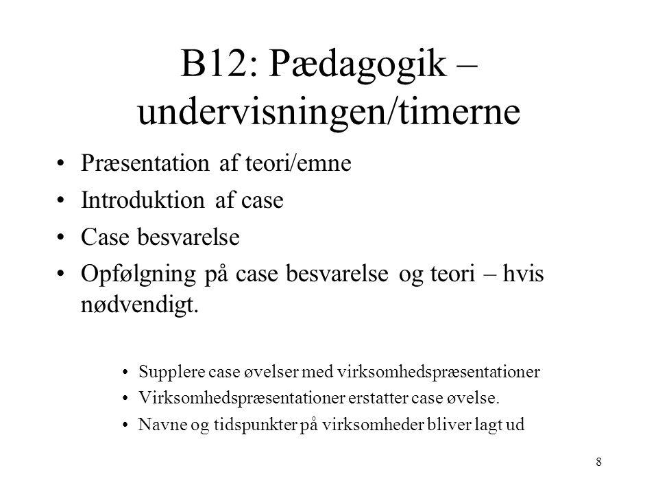 B12: Pædagogik – undervisningen/timerne
