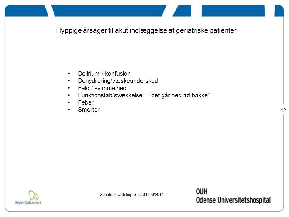 Hyppige årsager til akut indlæggelse af geriatriske patienter