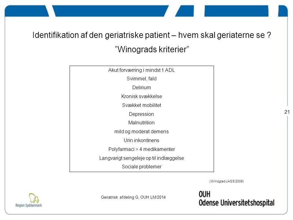 Identifikation af den geriatriske patient – hvem skal geriaterne se