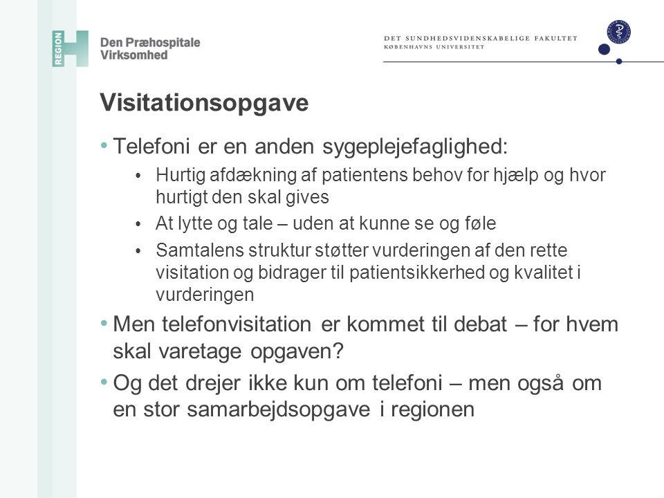 Visitationsopgave Telefoni er en anden sygeplejefaglighed: