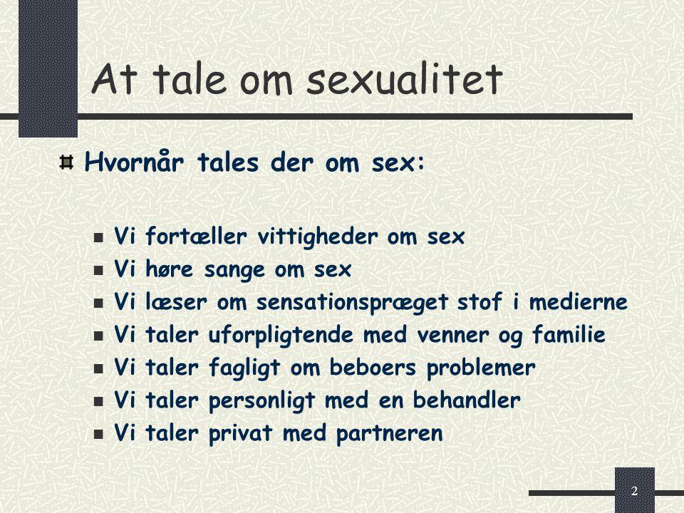 At tale om sexualitet Hvornår tales der om sex: