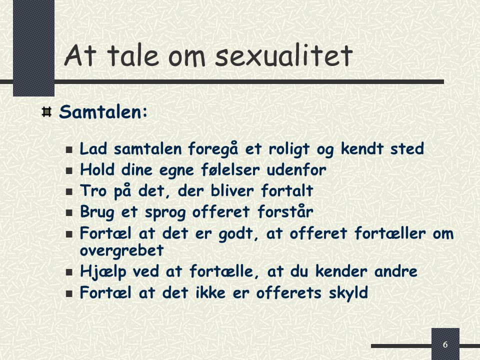 At tale om sexualitet Samtalen: