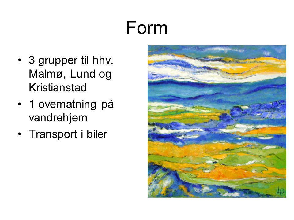 Form 3 grupper til hhv. Malmø, Lund og Kristianstad