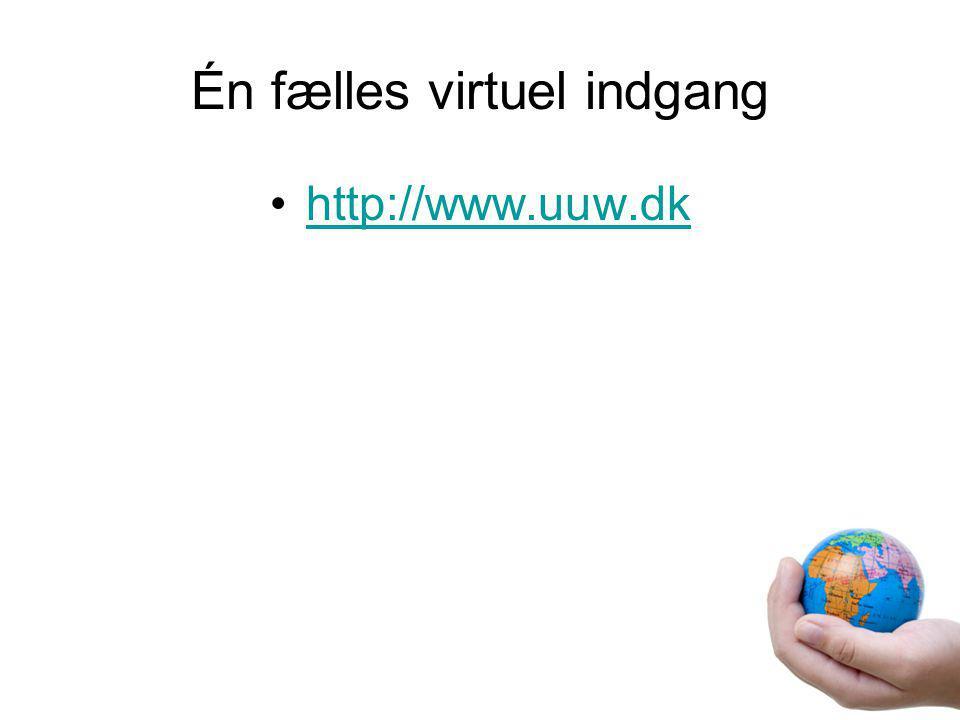 Én fælles virtuel indgang